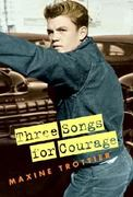 Three Songs for Courage 0 9780887767456 0887767451