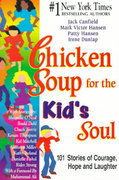 Chicken Soup for the Kid's Soul 1st edition 9781558746091 1558746099