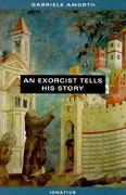 An Exorcist Tells His Story 1st Edition 9780898707106 0898707102