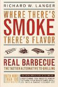 Where There's Smoke There's Flavor 0 9780316513012 0316513016