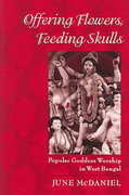 Offering Flowers, Feeding Skulls 1st Edition 9780195167917 0195167910
