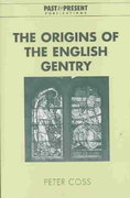 The Origins of the English Gentry 0 9780521826730 052182673X