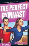 The Perfect Gymnast 0 9781550285109 1550285106