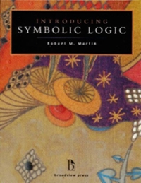 Introducing Symbolic Logic 1st Edition 9781551116358 1551116359