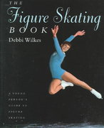 The Figure Skating Book 0 9781552094440 1552094448