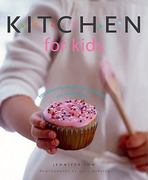 Kitchen for Kids 0 9781552854556 1552854558