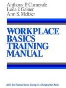 Workplace Basics, Training Manual 1st Edition 9781555422042 1555422047
