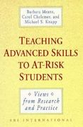 Teaching Advanced Skills to At-Risk Students 1st edition 9781555423933 1555423930