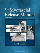The Myofascial Release Manual 4th Edition 9781556428357 1556428359