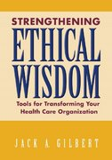 Strengthening Ethical Wisdom 1st Edition 9781556483486 1556483481
