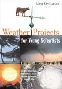 Weather Projects for Young Scientists 0 9781613743119 1613743114
