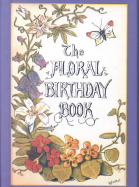 Floral Birthday Book 0 9781557093851 1557093857