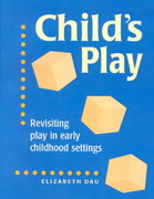 Child's Play 1st Edition 9781557665737 1557665737