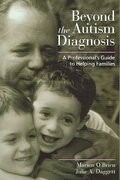 Beyond the Autism Diagnosis 1st edition 9781557667519 1557667519