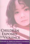 Children Exposed to Violence 1st edition 9781557668042 1557668043