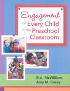 Engagement of Every Child in the Preschool Classroom 1st edition 9781557668578 1557668574