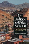 Lost Landscapes and Failed Economies 2nd Edition 9781559633680 1559633689