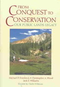 From Conquest to Conservation 2nd Edition 9781559639569 1559639563