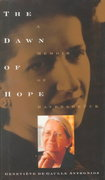 The Dawn of Hope 1st edition 9781559704984 1559704985