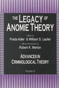 The Legacy of Anomie Theory 0 9781560001256 1560001259