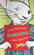 Draw Along with Stuart Little in the Big City 0 9781560105183 1560105186