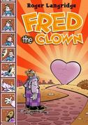Fred the Clown 0 9781560976103 1560976101