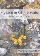 My Soul in Silence Waits 0 9781561011810 1561011819