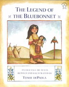 The Legend of the Bluebonnet 1st Edition 9780698113596 0698113594