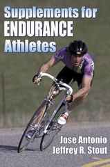 Supplements for Endurance Athletes 1st Edition 9780736037730 073603773X