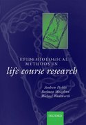 Epidemiological Methods in Life Course Research 1st edition 9780198528487 0198528485