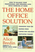 The Home Office Solution 1st edition 9780471192091 0471192090