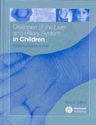 Diseases of the Liver and Biliary System in Children 2nd edition 9781405106603 1405106603