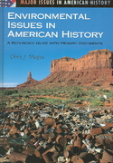 Environmental Issues in American History 0 9780313322082 0313322082
