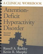 Attention-Deficit Hyperactivity Disorder, Second Edition 2nd edition 9781572303010 1572303018