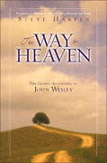 The Way to Heaven 2nd Edition 9780310252603 0310252601