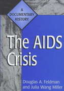 The AIDS Crisis 1st edition 9780313287152 0313287155