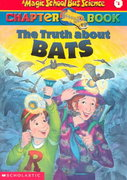 The Truth about Bats 0 9780439107983 0439107989