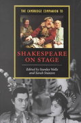 The Cambridge Companion to Shakespeare on Stage 0 9780521797115 052179711X