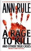 A Rage To Kill and Other True Cases 0 9780671025342 0671025341