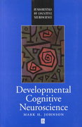 Developmental Cognitive Neuroscience: An Introduction 1st edition 9780631202011 0631202013