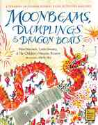 Moonbeams, Dumplings and Dragon Boats 1st edition 9780152019839 0152019839