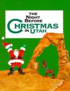 The Night Before Christmas in Utah 0 9780879059811 0879059818