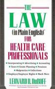 The Law (In Plain English)Ã' for Health Care Professionals 1st edition 9780471580027 0471580023