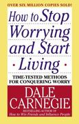 How to Stop Worrying and Start Living 1st Edition 9780671035976 0671035975