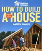 Habitat for Humanity How to Build a House 0 9781561589678 1561589675