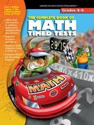 The Complete Book of Math Timed Tests 0 9781561896769 1561896764