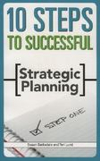 10 Steps to Successful Strategic Planning 1st Edition 9781562864576 1562864572