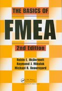 The Basics of FMEA, 2nd Edition 2nd Edition 9781563273773 1563273772