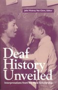 Deaf History Unveiled 1st Edition 9781563680878 1563680874