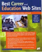 Best Career and Education Web Sites 4th edition 9781563709609 1563709600